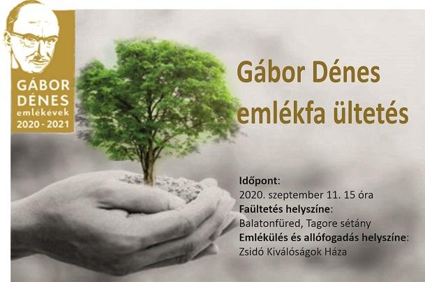 Gábor Dénes emlékfa ültetés